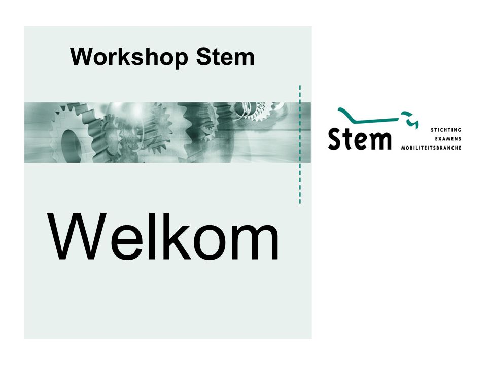 Workshop Stem Welkom