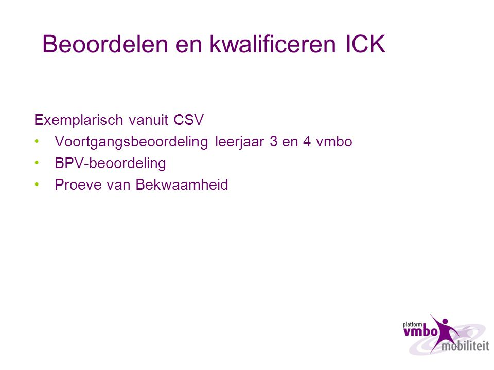 Beoordelen en kwalificeren ICK