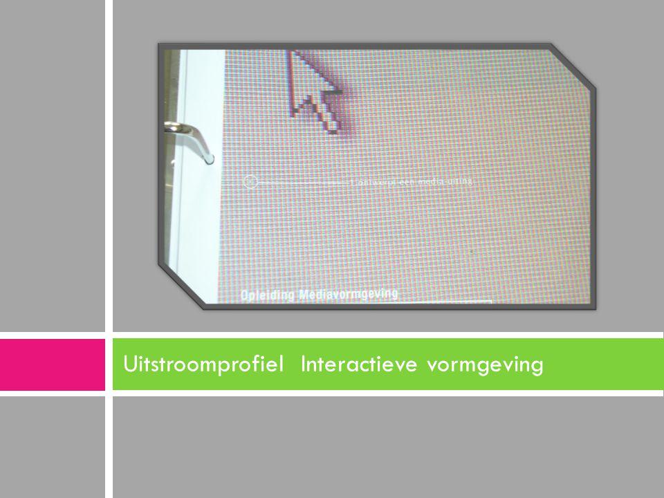 Uitstroomprofiel Interactieve vormgeving