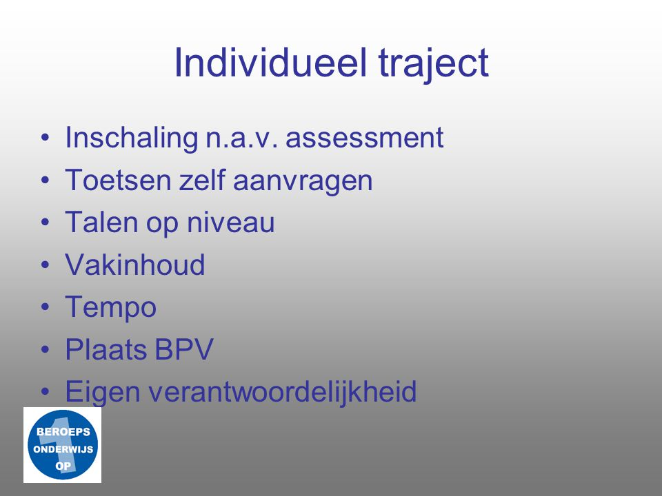 Individueel traject Inschaling n.a.v. assessment