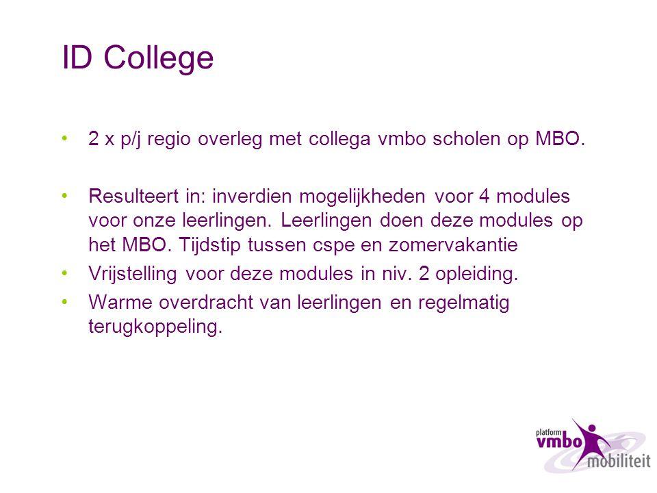 ID College 2 x p/j regio overleg met collega vmbo scholen op MBO.