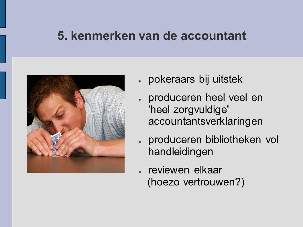5. kenmerken van de accountant