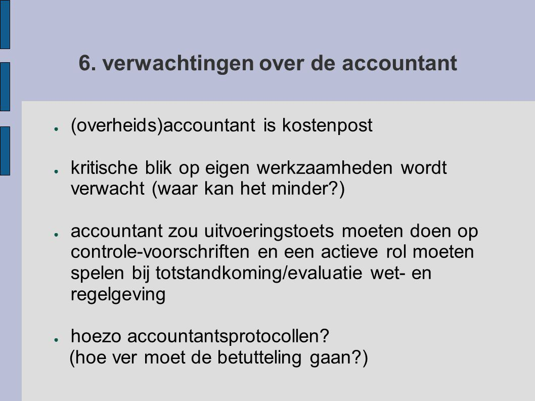 6. verwachtingen over de accountant