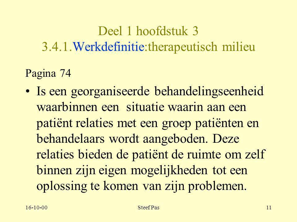 Deel 1 hoofdstuk 3 3.4.1.Werkdefinitie:therapeutisch milieu