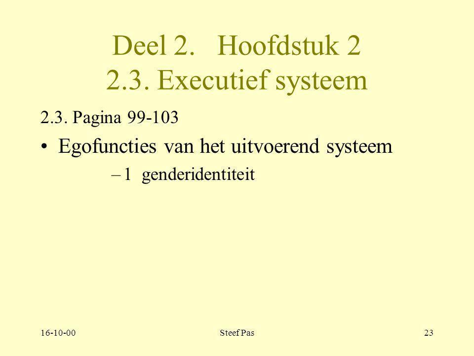 Deel 2. Hoofdstuk 2 2.3. Executief systeem