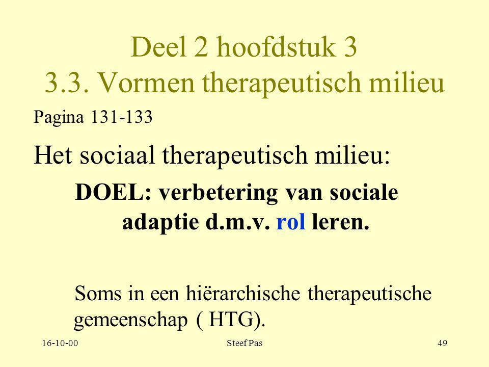 Deel 2 hoofdstuk 3 3.3. Vormen therapeutisch milieu