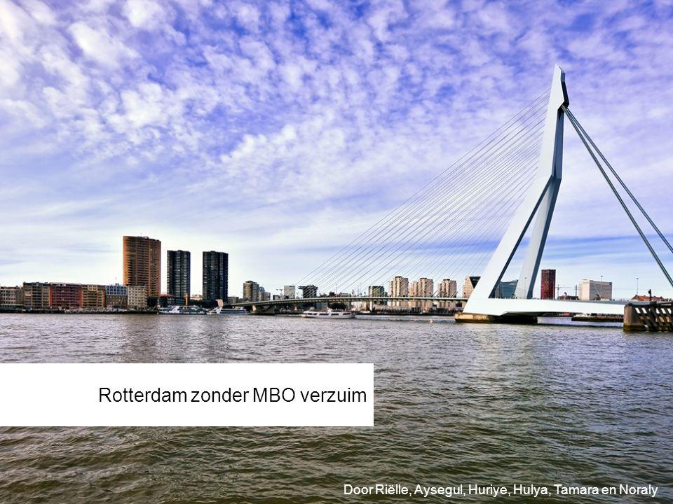Rotterdam zonder MBO verzuim