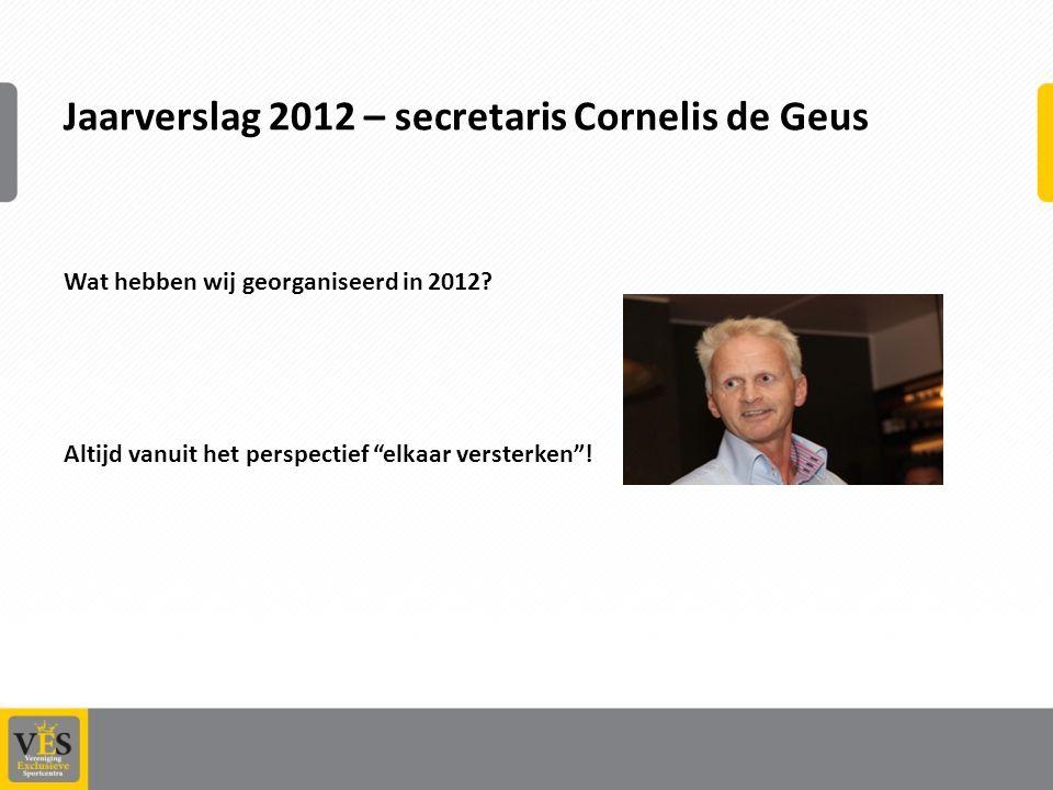 Jaarverslag 2012 – secretaris Cornelis de Geus