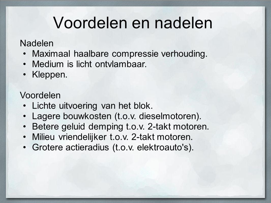 Voordelen en nadelen Nadelen Maximaal haalbare compressie verhouding.
