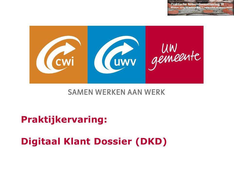 Praktijkervaring: Digitaal Klant Dossier (DKD)