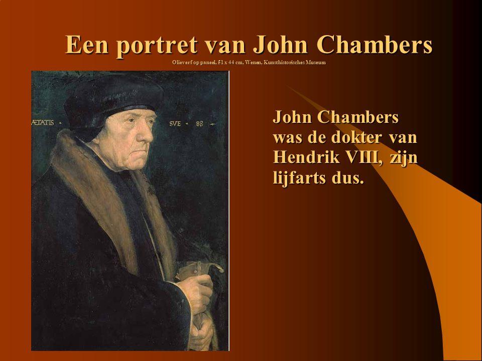 Een portret van John Chambers Olieverf op paneel, 51 x 44 cm, Wenen, Kunsthistorisches Museum