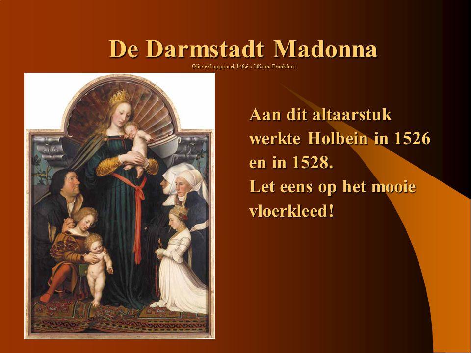De Darmstadt Madonna Olieverf op paneel, 146,5 x 102 cm, Frankfurt