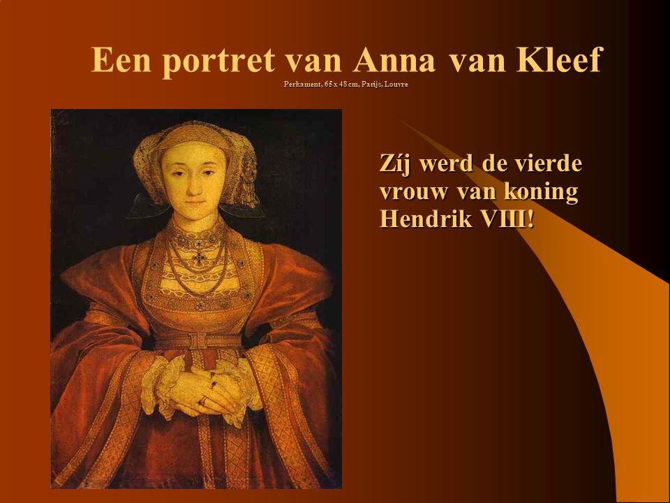 Een portret van Anna van Kleef Perkament, 65 x 48 cm, Parijs, Louvre
