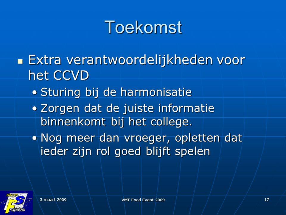 Toekomst Extra verantwoordelijkheden voor het CCVD