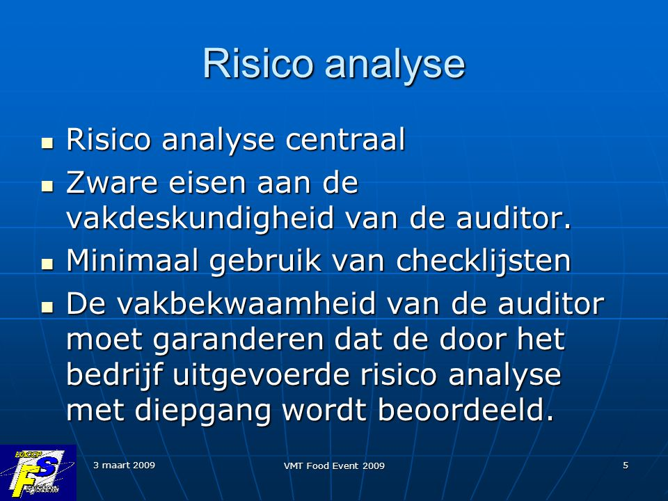 Risico analyse Risico analyse centraal