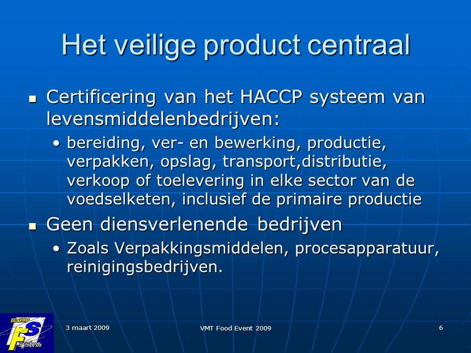 Het veilige product centraal
