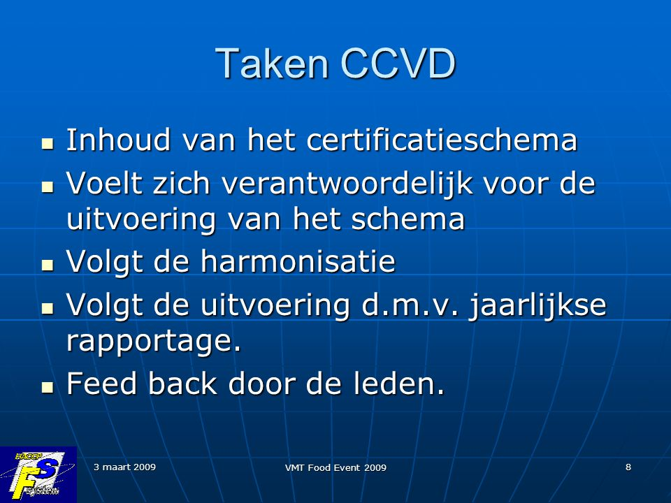 Taken CCVD Inhoud van het certificatieschema
