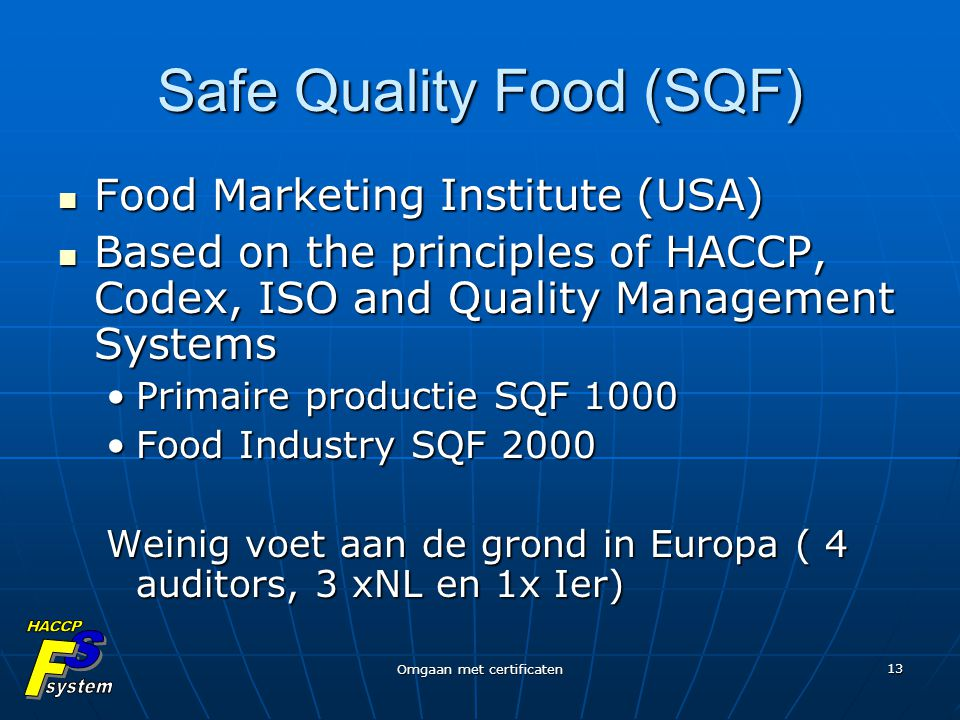Safe Quality Food (SQF)