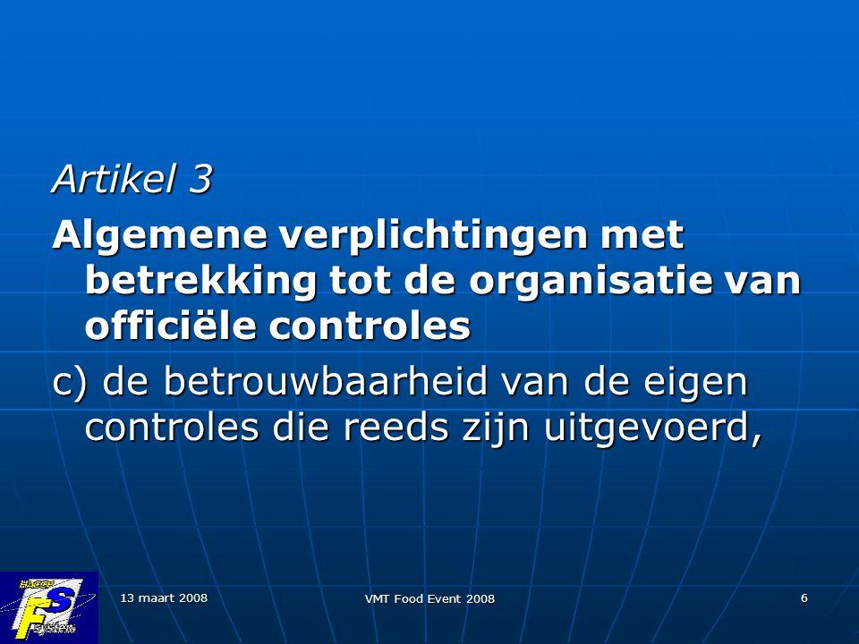 Artikel 3 Algemene verplichtingen met betrekking tot de organisatie van officiële controles.