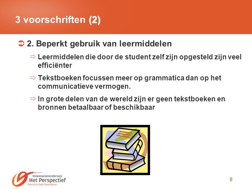 3 voorschriften (2) 2. Beperkt gebruik van leermiddelen