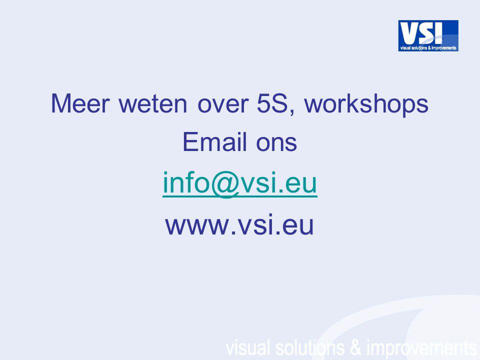 Meer weten over 5S, workshops