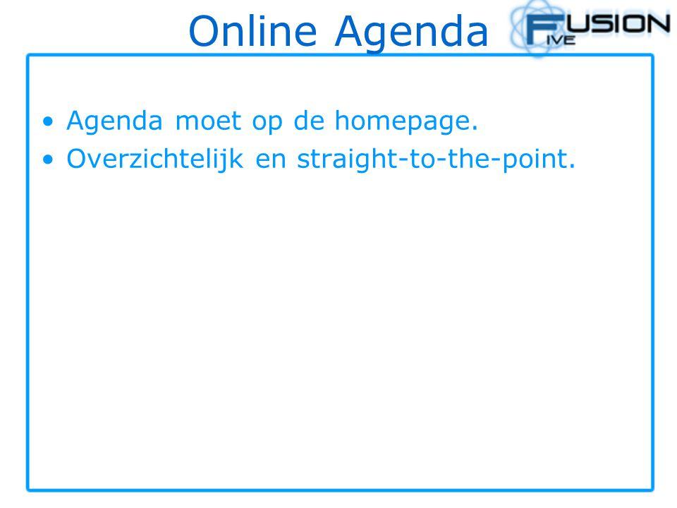 Online Agenda Agenda moet op de homepage.