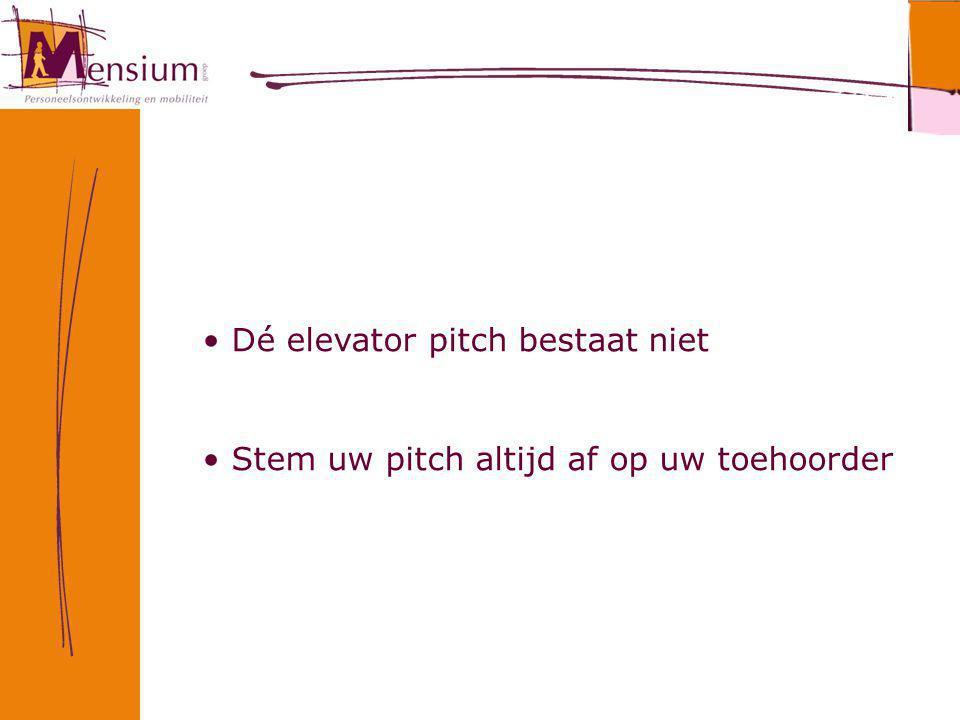 Dé elevator pitch bestaat niet