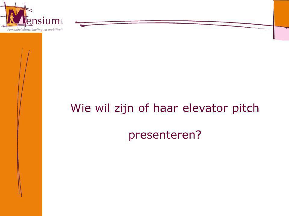 Wie wil zijn of haar elevator pitch