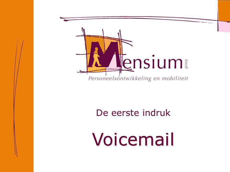 De eerste indruk Voicemail