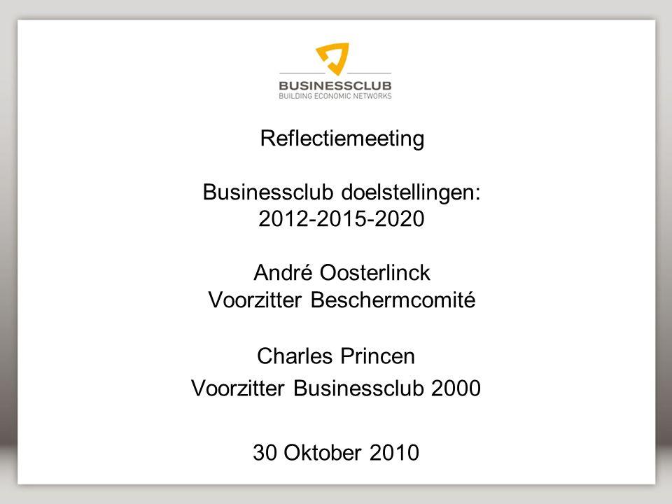 Charles Princen Voorzitter Businessclub 2000 30 Oktober 2010