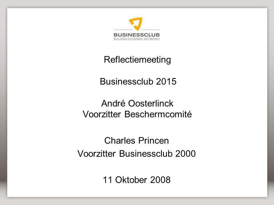 Charles Princen Voorzitter Businessclub 2000 11 Oktober 2008
