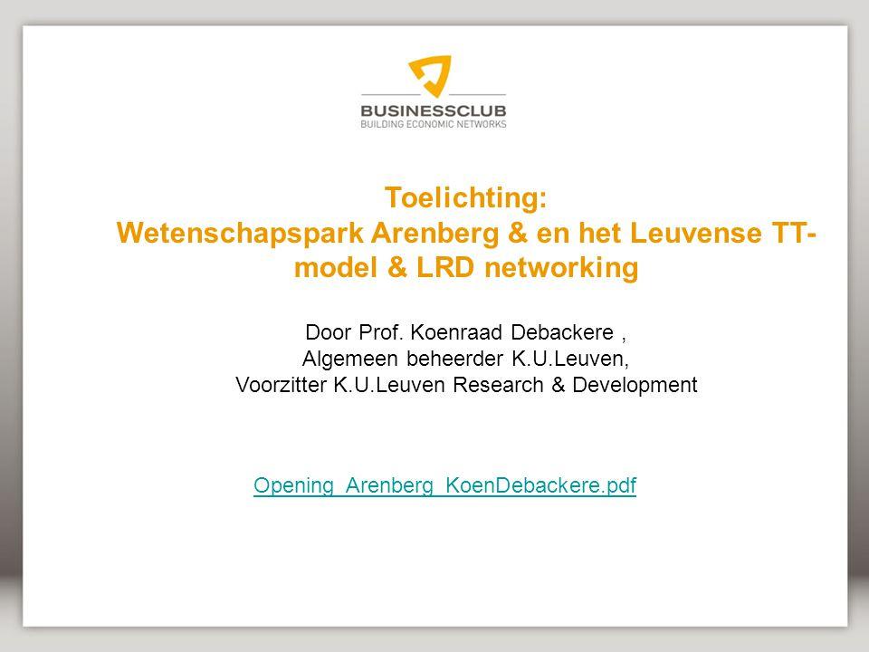 Wetenschapspark Arenberg & en het Leuvense TT-model & LRD networking