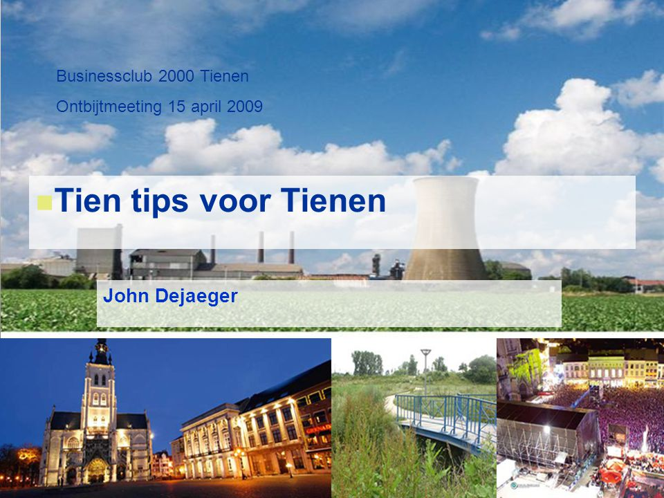 Tien tips voor Tienen John Dejaeger