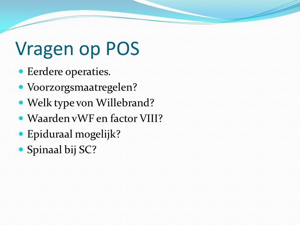 Vragen op POS Eerdere operaties. Voorzorgsmaatregelen