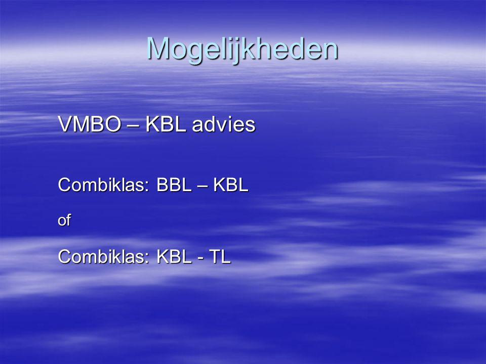 Mogelijkheden VMBO – KBL advies Combiklas: BBL – KBL