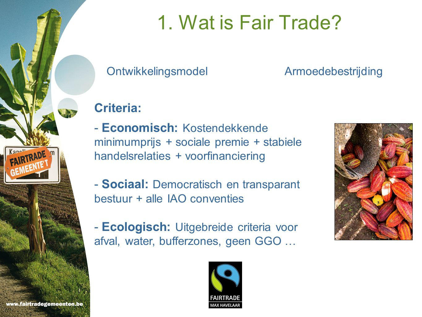 1. Wat is Fair Trade Criteria: