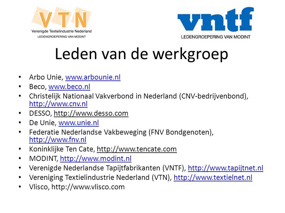 Leden van de werkgroep Arbo Unie, www.arbounie.nl Beco, www.beco.nl