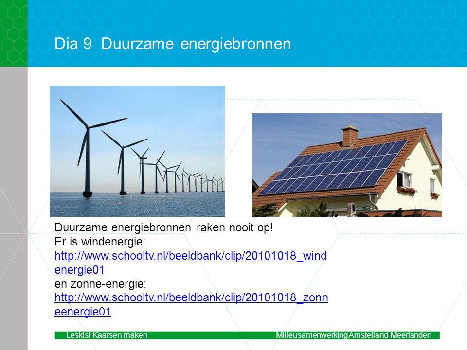 Dia 9 Duurzame energiebronnen