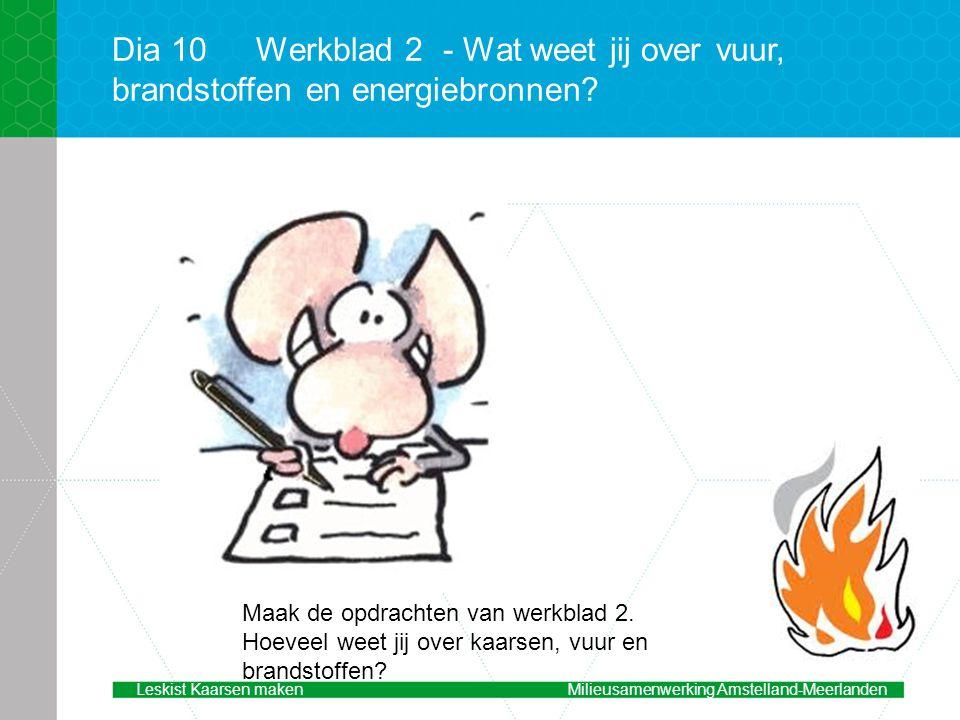Dia 10 Werkblad 2 - Wat weet jij over vuur, brandstoffen en energiebronnen