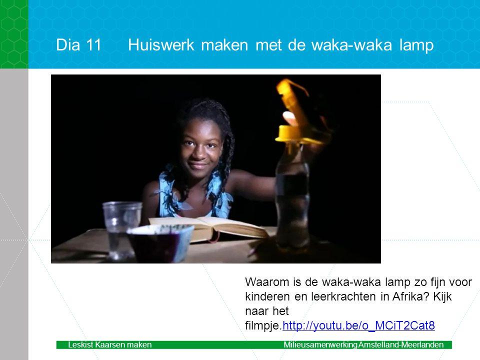 Dia 11 Huiswerk maken met de waka-waka lamp