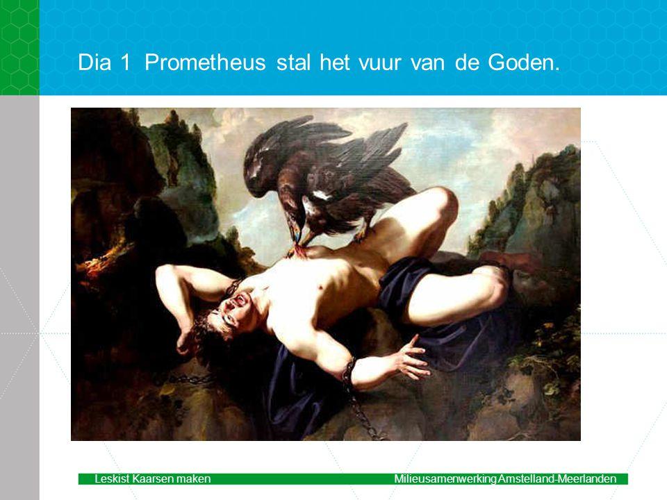 Dia 1 Prometheus stal het vuur van de Goden.