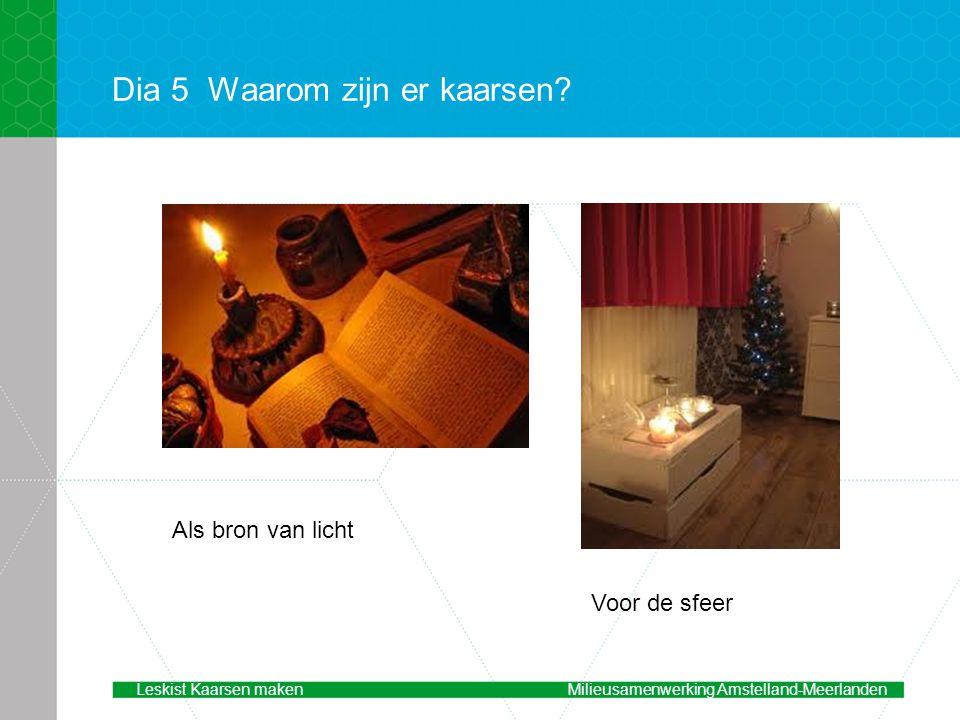 Dia 5 Waarom zijn er kaarsen
