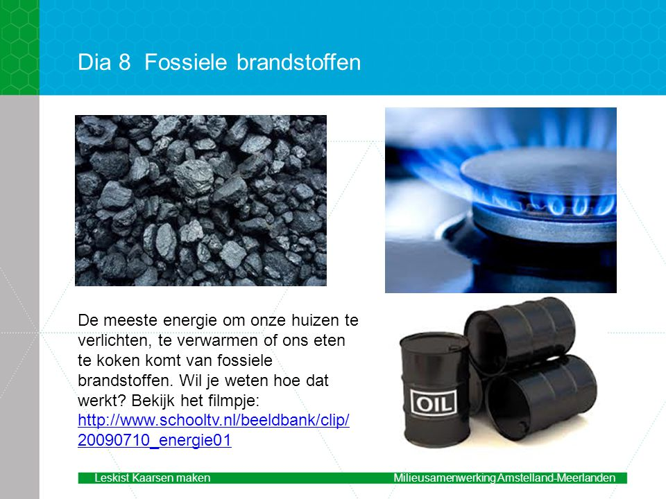 Dia 8 Fossiele brandstoffen
