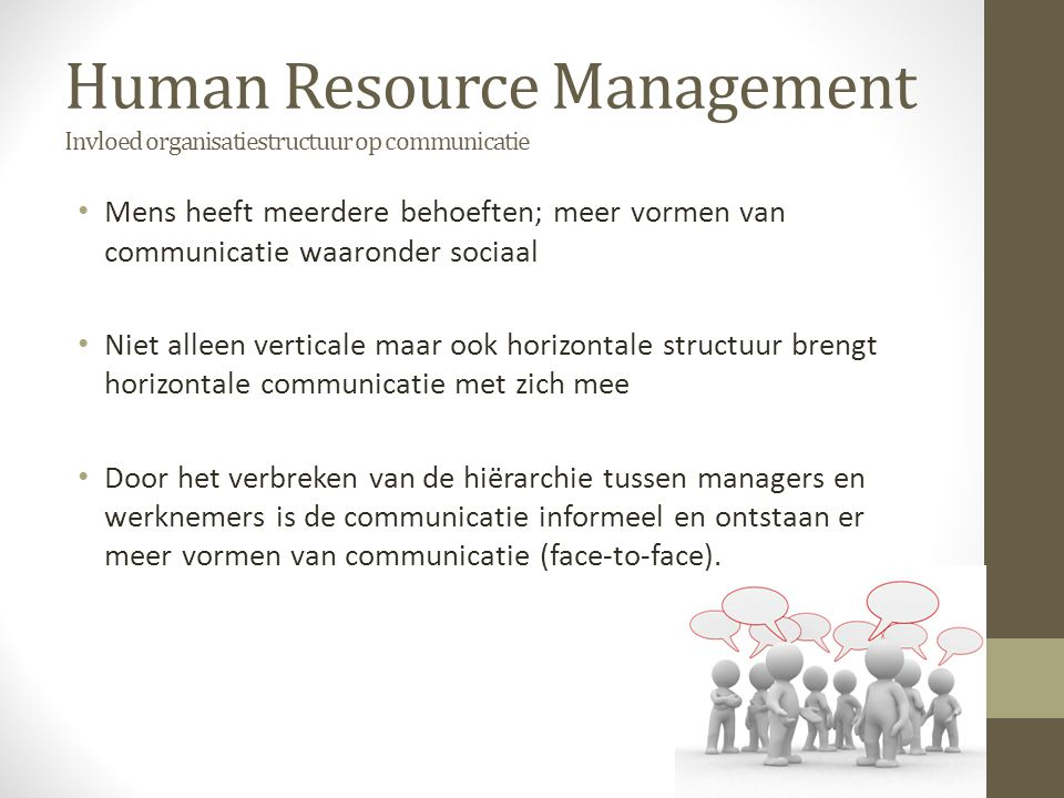 Human Resource Management Invloed organisatiestructuur op communicatie