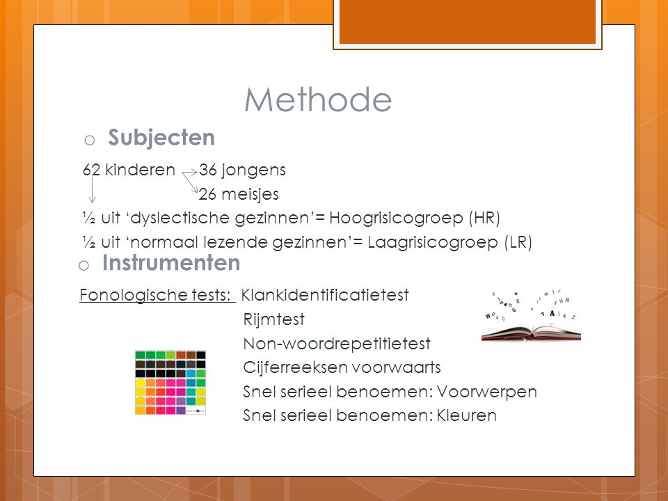 Methode Subjecten Instrumenten