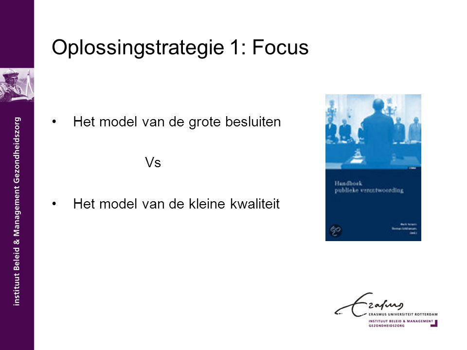 Oplossingstrategie 1: Focus
