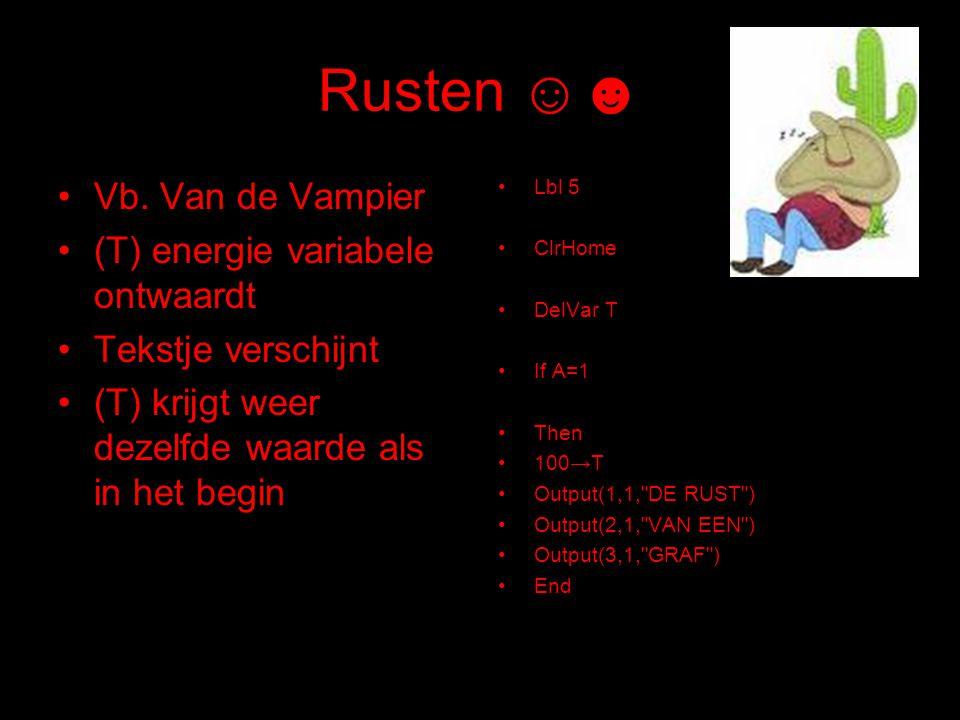 Rusten ☺☻ Vb. Van de Vampier (T) energie variabele ontwaardt