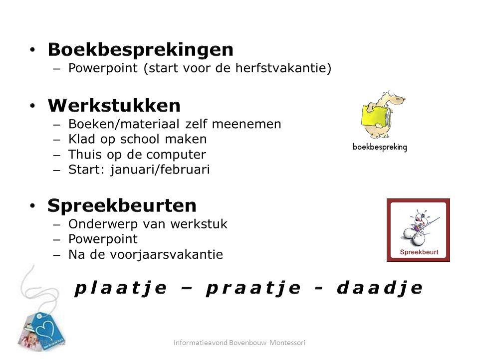 Boekbesprekingen Werkstukken Spreekbeurten plaatje – praatje - daadje