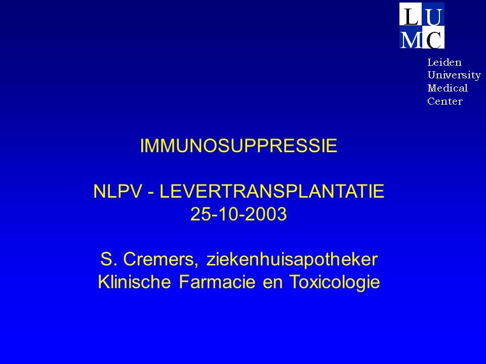 NLPV - LEVERTRANSPLANTATIE 25-10-2003 S. Cremers, ziekenhuisapotheker