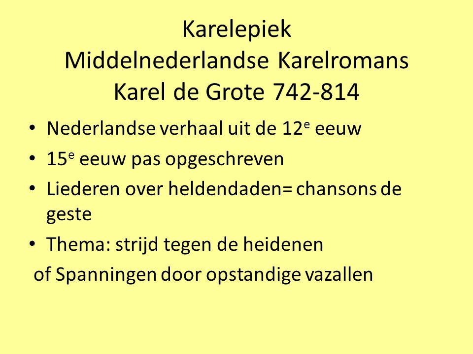 Karelepiek Middelnederlandse Karelromans Karel de Grote 742-814